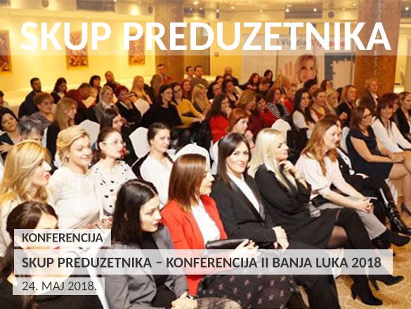 Skup preduzetnika – konferencija II Banja Luka 2018